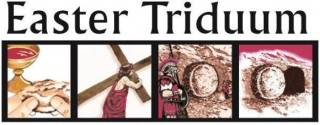 Easter Triduum Services